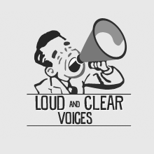 Loud and Clear Voices is open for business….