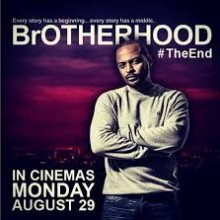 'Brotherhood' With Noel Clarke Premieres Next Monday 29th August In Cinema's Across The UK