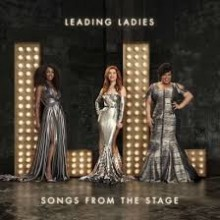 Leading Ladies Featuring Loud And Clear's Song Bird Cassidy Janson Release 'Songs From The Stage'
