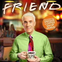 EDINBURGH FRINGE……See Brendan Murphy in 'Friend'