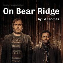 Rhy Ifans stars in 'On Bear Ridge' at the Royal Court & 'Official Secrets' in Cinemas